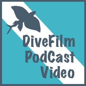 divefilm podcast original